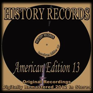 History Records - American Edition 13 (Original Recordings - Remastered)