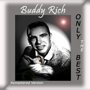 Buddy Rich: Only the Best (Remastered Version)