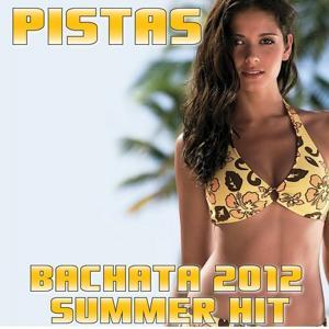 Pistas Bachata 2012 Summer Hits