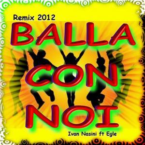 Balla con noi (Remix 2012)