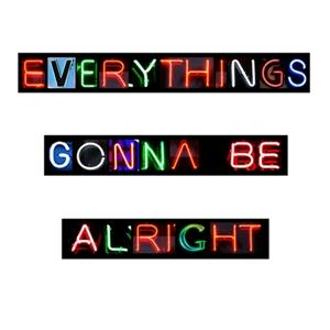 Everythings Gonna Be Alright - Magik Johnson Remix