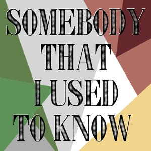 Somebody That I Used to Know (Ringtone)
