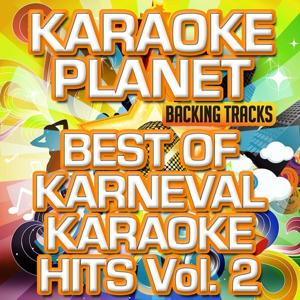 Best of Karneval Karaoke Hits, Vol. 2 (Karaoke Planet)