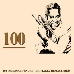 100 (100 Original Tracks - Digitally Remastered)