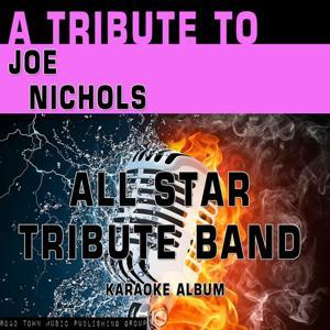 A Tribute to Joe Nichols (Karaoke Version)