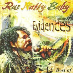 Best of Ras Natty Baby: Evidences