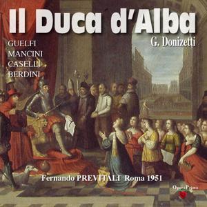 Gaetano Donizetti : Il Duca d'Alba