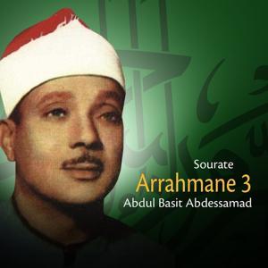 Arrahmane 3 (Qari Abdul Basit Samad, Pt. 1)