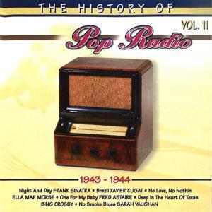 The History of Pop Radio, Vol. 11 (1943-1944)