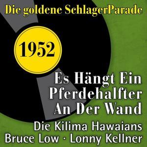 Es hängt ein Pferdehalfter an der Wand (Die goldene Schlagerparade 1952)