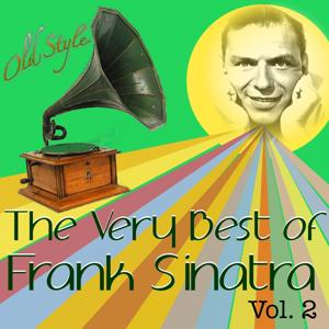 The Very Best of Frank Sinatra, Vol. 2 (60 Hits Remastered)