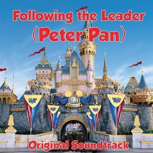 Following The Leader (Peter Pan Original Soundtrack)