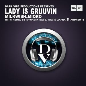 Lady Is Gruuvin