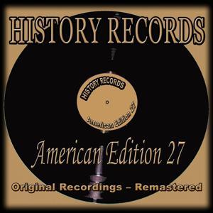 History Records - American Edition 27 (Original Recordings - Remastered)
