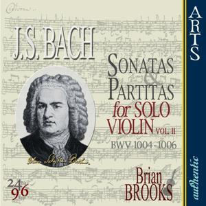 Bach: The Complete Sonatas & Partitas for Solo Violin, Vol. 2