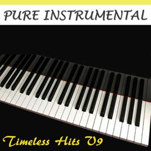 Pure Instrumental: Timeless Hits, Vol. 9