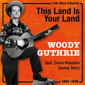This Land Is Your Land (1944 - 1946)