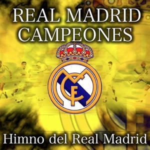 Real Madrid - Himno del Real Madrid Campeones