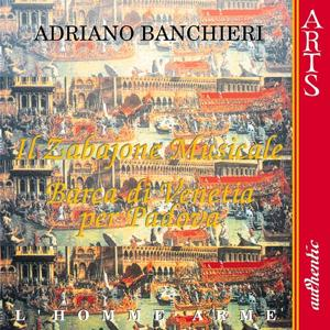 Banchieri: Il Zabaione Musicale & Barca di Venetia per Padova