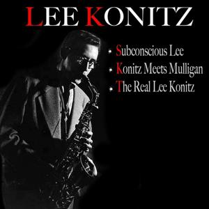 Subconscious Lee, Konitz Meets Mulligan, the Real Lee Konitz : Tranquility