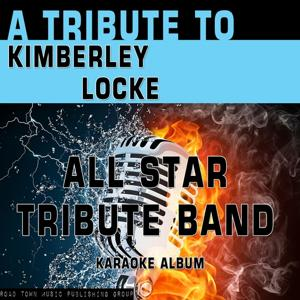 A Tribute to Kimberly Locke (Karaoke Version)