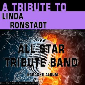 A Tribute to Linda Ronstadt (Karaoke Version)