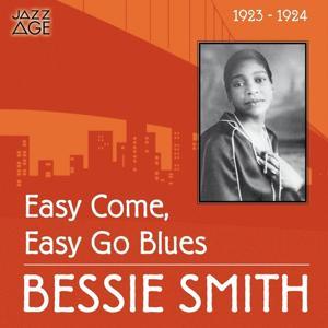 Easy Come, Easy Go Blues (Original Recordings, 1923 - 1924)