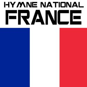 Hymne national France (Allez la France! La marseillaise)