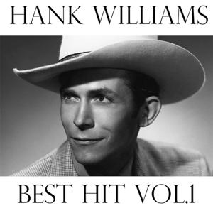 Hank Williams, Vol. 1 (Best Hit)