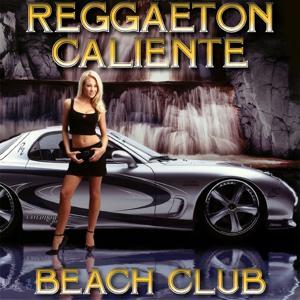 Reggaeton Caliente Beach Club