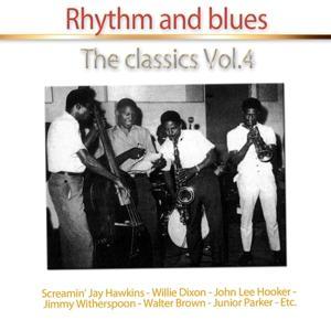 Rhythm and Blues (The Classics, Vol. 4)