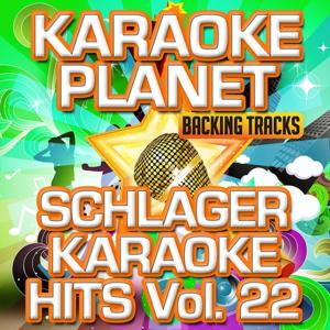 Schlager Karaoke Hits, Vol. 22 (Karaoke Planet)