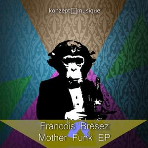 Mother Funk - EP