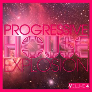 Progressive House Explosion, Vol. 4