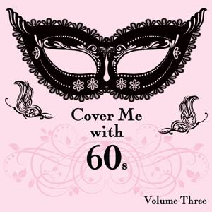 Cover Me With 60s, Vol. 3