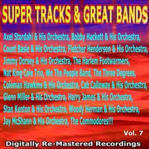 Super Tracks & Great Bands Vol. 7