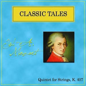 Mozart: Quintet for strings 407