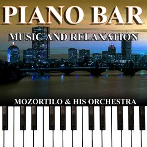 Piano Bar (Music and Relaxation)
