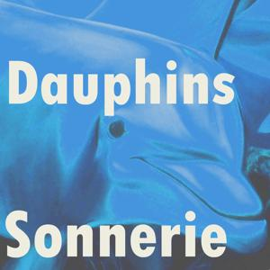 Sonnerie dauphins