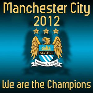 Manchester City 2012 (We Are the Champions)