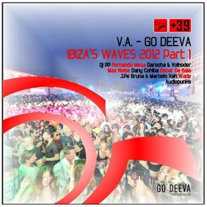 Go Deeva Ibiza's Waves 2012, Part 1