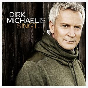 Dirk michaelis singt... (Welthits auf deutsch)