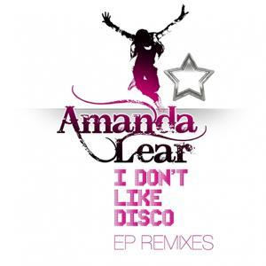 I Don't Like Disco (EP Remixes)
