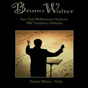 Bruno Walter - New York Philharmonic, NBC Symphony Orchestra