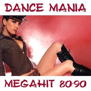 Dance Mania Megahit 80-90