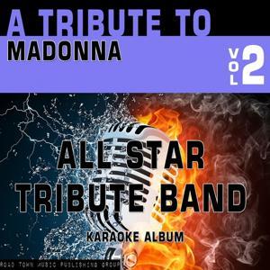 A Tribute to Madonna, Vol. 2 (Karaoke Version)
