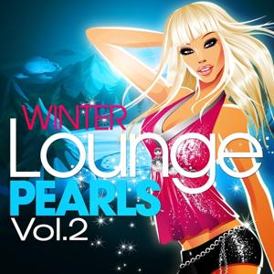 Winter Lounge Pearls, Vol. 2 (Best of Jet Set Chill Out)