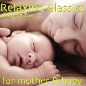 Relaxing Classics, Vol. 2