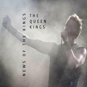 News of the Kings (A Tribute to Queen)