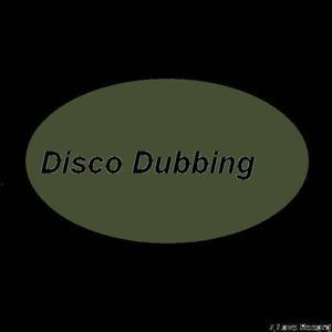 Disco Dubbing